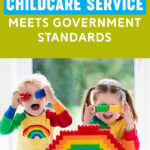 Find Out if Your Childcare Service Meets Government Standards