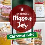 5 Incredible Mason Jar Christmas Gifts