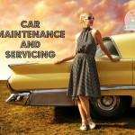 Car Maintenance and Servicing
