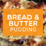 Bread and Butter Pudding   Stay at Home Mum.com.au