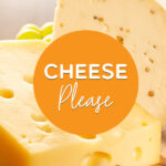 cheese please   Stay at Home Mum.com.au