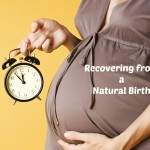 Recovering from a Natural Birth | Stay at Home Mum