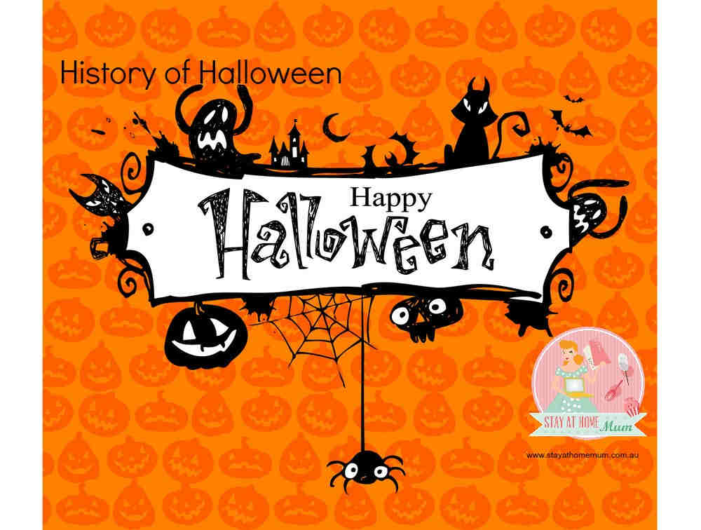 History of Halloween | Stay at Home Mum