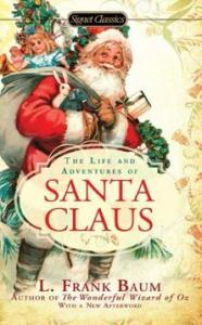 The lIfe and Story of Santa Claus