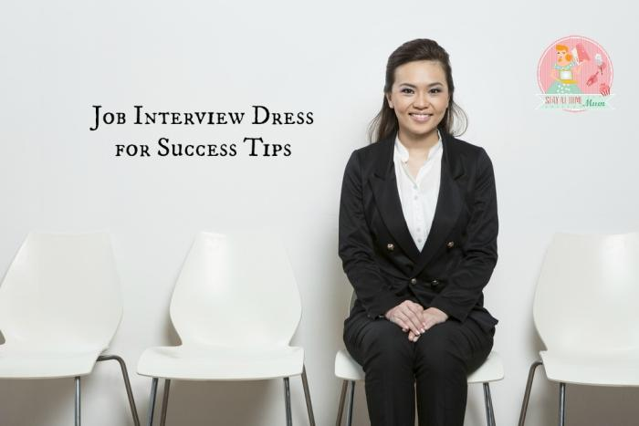Job interview dress for success tips stay at home mum - Tips dressing ...