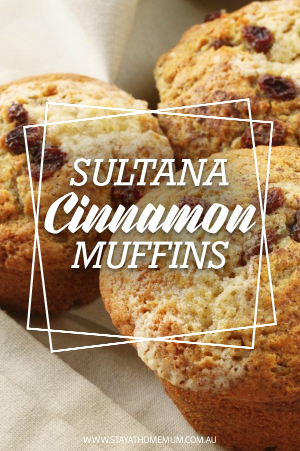 Sultana Cinnamon Muffins | Stay At Home Mum