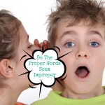 Do The Proper Words Seem Improper | Stay at Home Mum