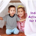 Indoor Activities For Kids   Stay at Home Mum