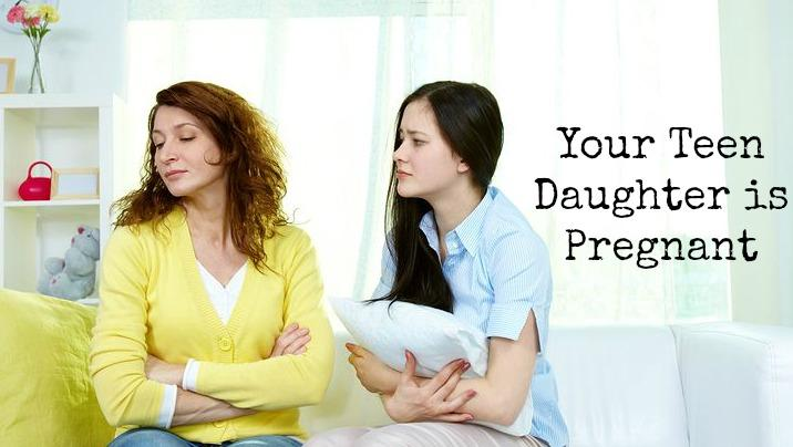 So Your Teen Daughter is Pregnant: What Now?
