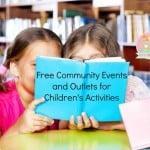 Free Community Events and Outlets for Children's Activities