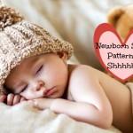 Newborn Sleep Patterns 1 to 6 Weeks