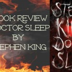 Book Review Doctor Sleep by Stephen King | Stay at Home Mum