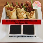 Duck Crepes with Sweet Chilli and Soy Sauce Dip | Stay at Home Mum