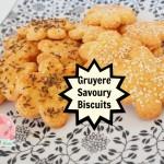Gruyere Savoury Biscuits | Stay at Home Mum
