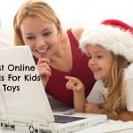 Best Online Deals For Kids Toys