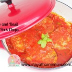 Tomato and Basil Glazed Pork Chops   Stay at Home Mum