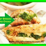 Cheesey Broccoli Chicken | Stay at Home Mum