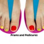 Prams and Pedicures