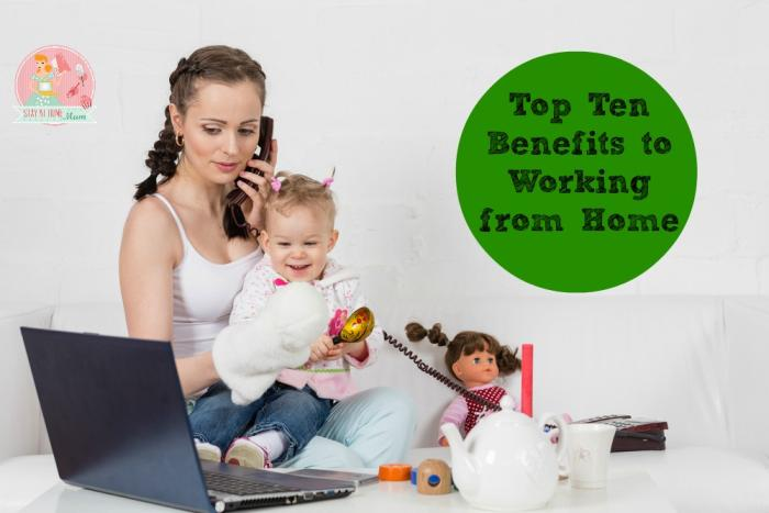 Top Ten Benefits to Working from Home