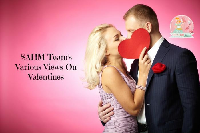 SAHM Team's Various Views On Valentines