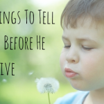 Five Things to Tell My Son Before He Turns Five   Stay at Home Mum