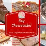 Say Cheesecake!   Stay at Home Mum