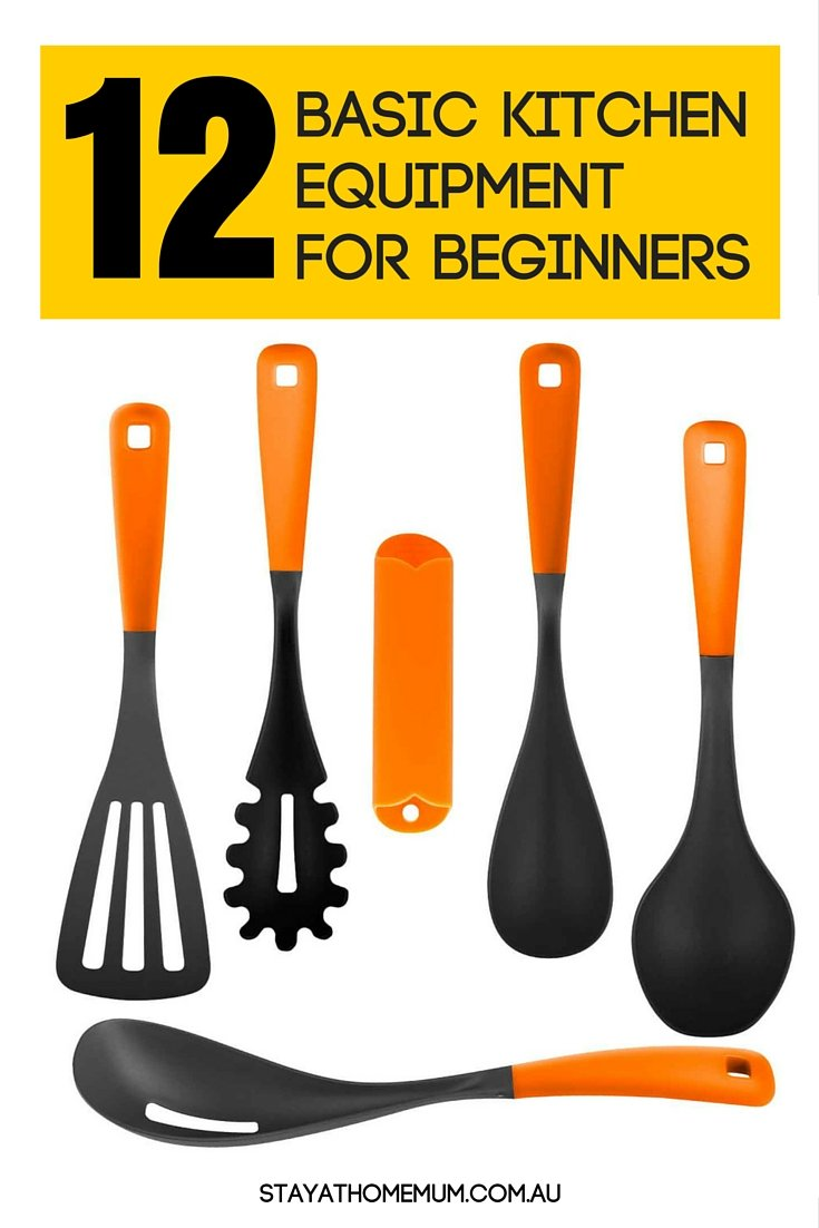 Basic Kitchen Equipment For Beginners Stay At Home Mum