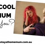 How Cool of a Mum Are You? | Stay at Home Mum