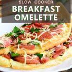 Slow Cooker Breakfast Omelette