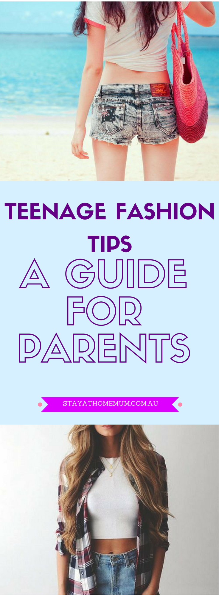 A Guide To Teenage Fashion For Parentals Stay At Home Mum