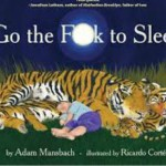 Go the F to sleep1 | Stay at Home Mum.com.au