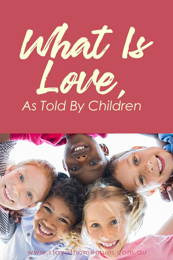 What Is Love, As Told By Children