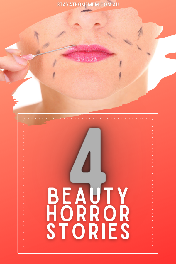 4 Beauty Horror Stories | Stay At Home Mum