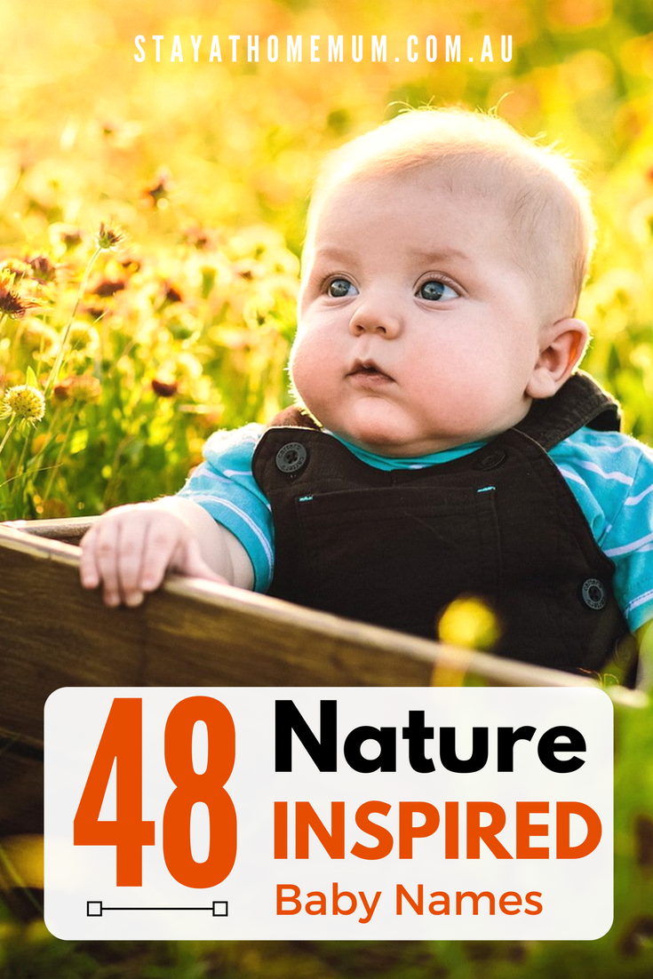 48 Nature Inspired Baby Names | Stay at Home Mum