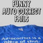 25 Funny Auto Correct Fails