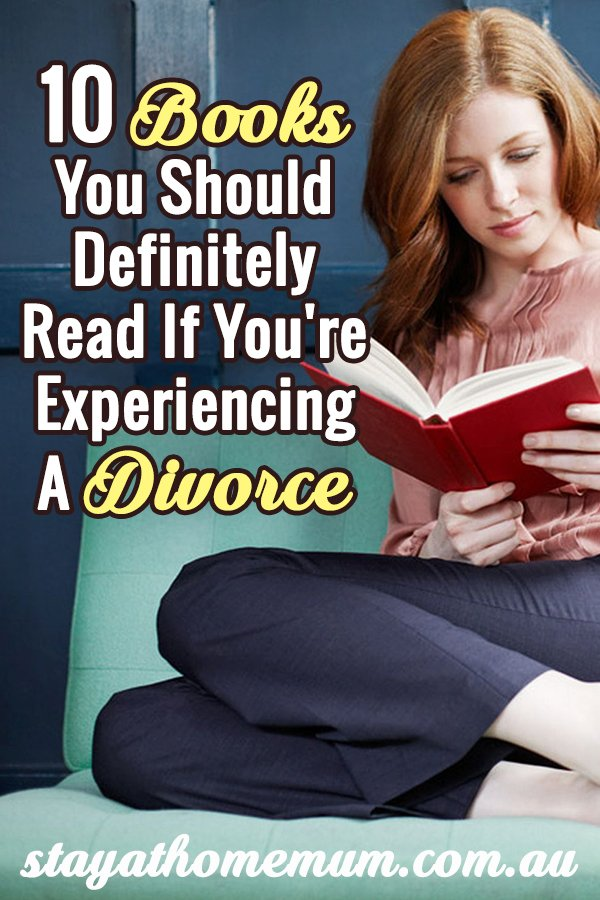 10 Books You Should Definitely Read If You're Experiencing A Divorce_