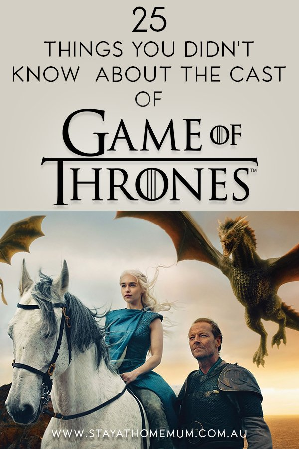 25 Things You Didn't Know About the Cast of Game of Thrones