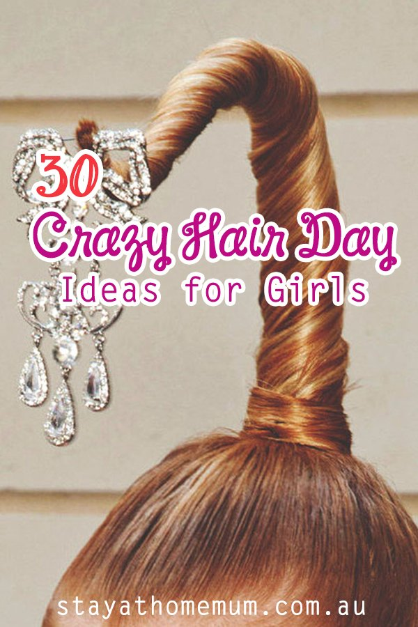 30+ Crazy Hair Day Ideas for Girls | Stay at Home Mum