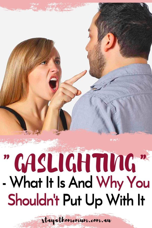 """""""Gaslighting"""" - What It Is And Why You Shouldn't Put Up With It 
