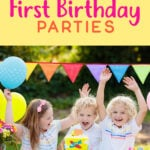 Extreme First Birthday Parties