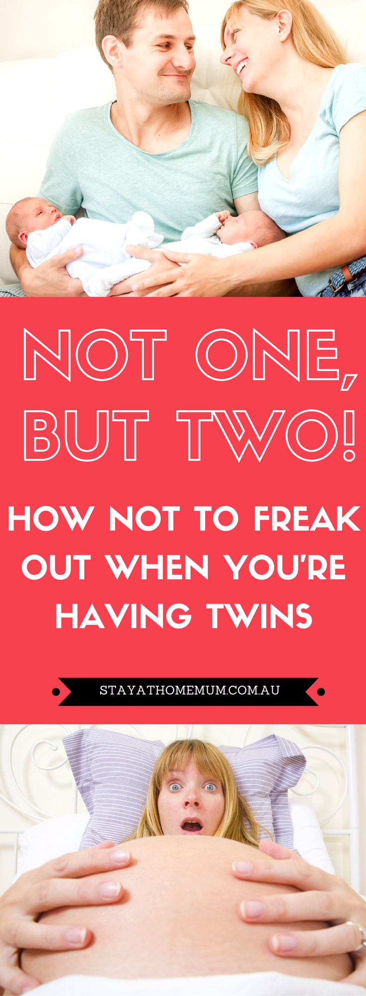 Not One, But Two! How NOT To Freak Out When You're Having Twins