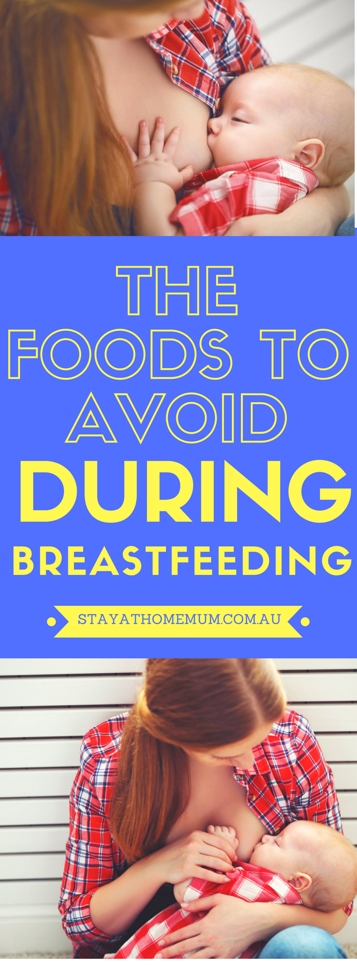 The Foods to Avoid During Breastfeeding | Stay At Home Mum