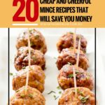 20 Cheap and Cheerful Mince Recipes That Will Save You Money