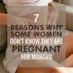 7 Reasons Why Some Women Dont Know They Are Pregnant For Months | Stay at Home Mum.com.au