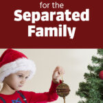 Christmas for the Separated Family   Stay at Home Mum.com.au
