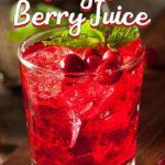 Jingle Berry Juice
