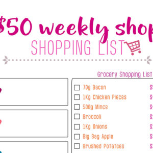 The $50 Weekly Shop Shopping List: We've Got You Covered!