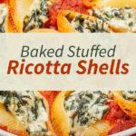 Baked Stuffed Ricotta Shells