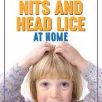 How to Get Rid of Nits and Head Lice at Home
