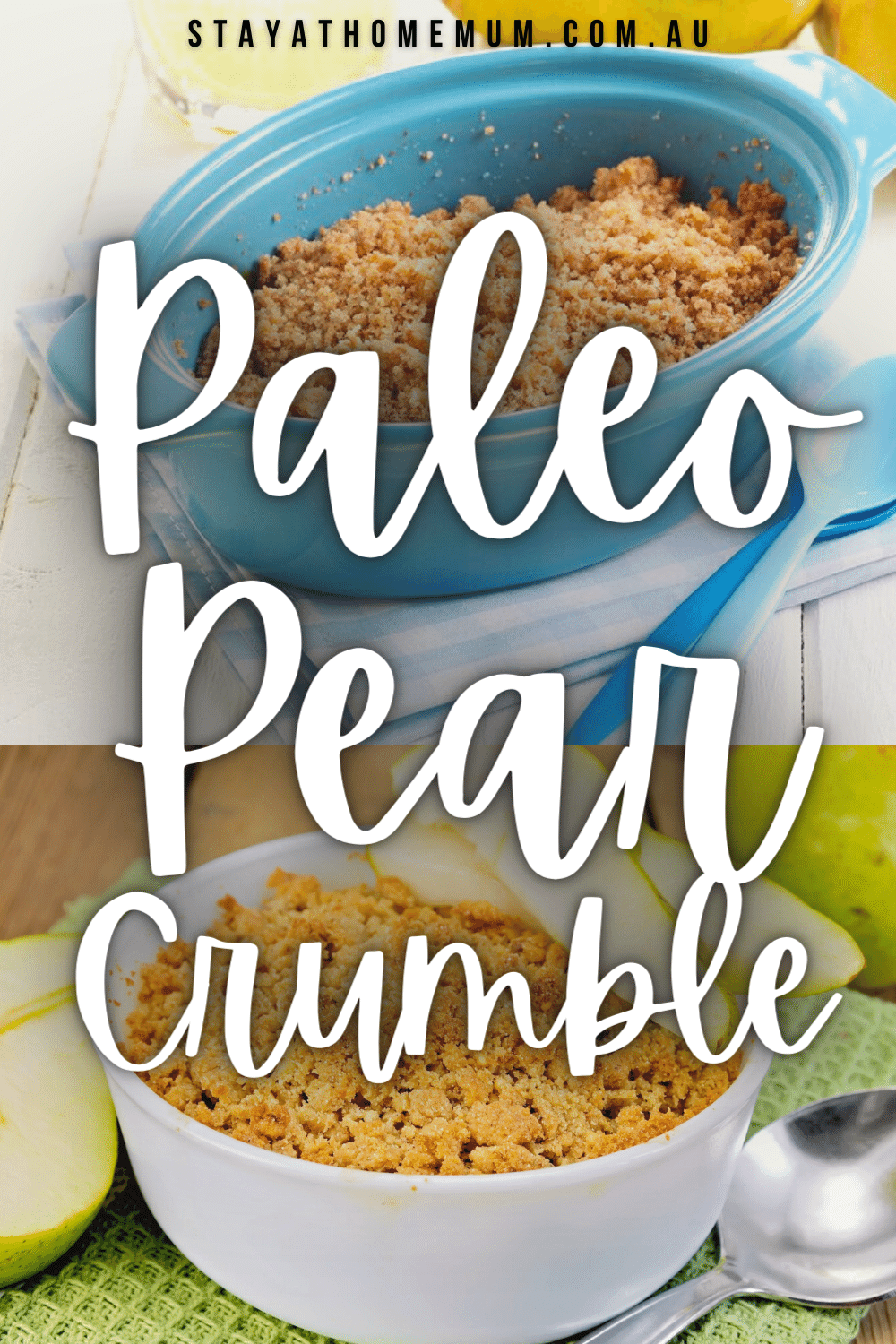 Paleo Pear Crumble | Stay At Home Mum